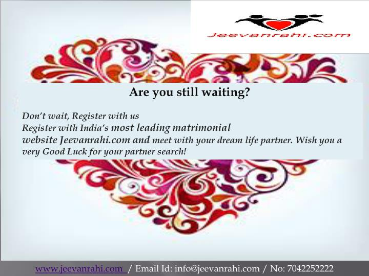 Are you still waiting?