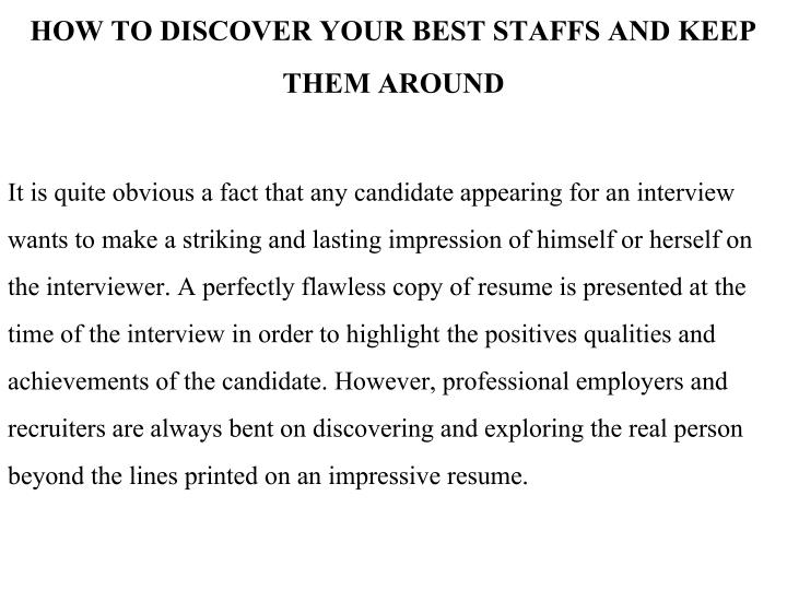 HOW TO DISCOVER YOUR BEST STAFFS AND KEEP THEM AROUND