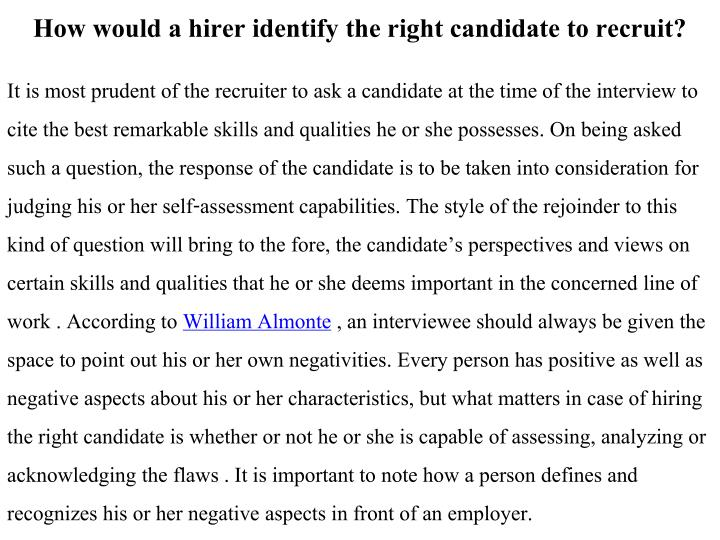 How would a hirer identify the right candidate to recruit?