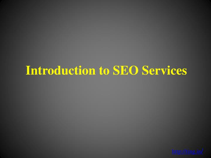 Introduction to seo services