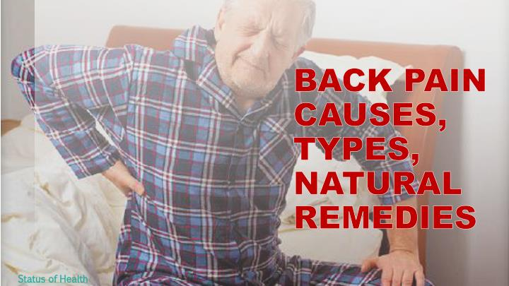 Back pain causes types natural remedies