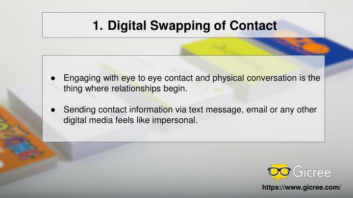 Digital Swapping of Contact