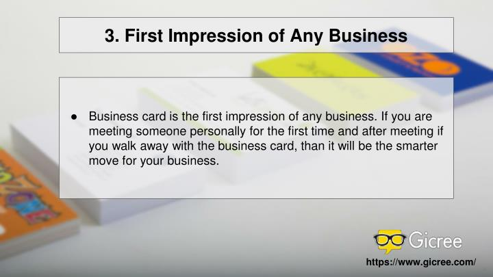 3. First Impression of Any Business