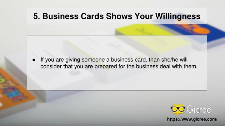 5. Business Cards Shows Your Willingness