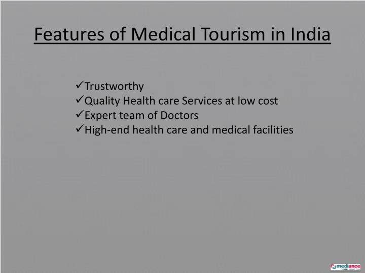 Features of Medical Tourism in India
