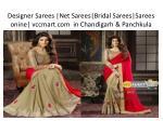 designer sarees net sarees bridal sarees sarees onine vccmart com in chandigarh panchkula