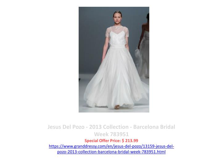 Jesus Del Pozo - 2013 Collection - Barcelona Bridal Week 783951