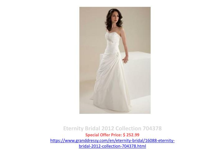 Eternity Bridal 2012 Collection 704378