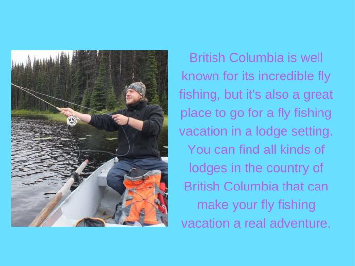British Columbia is well