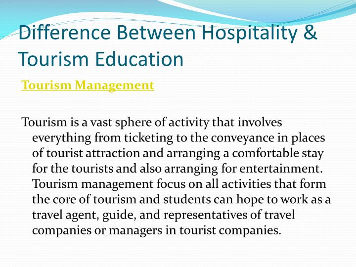 Difference Between Hospitality & Tourism