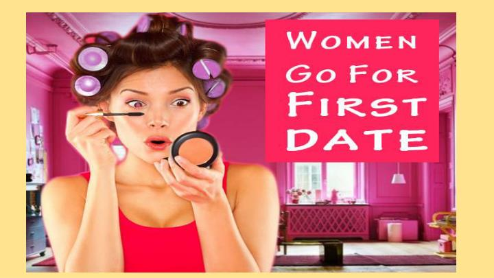 Common thoughts when women go for first date