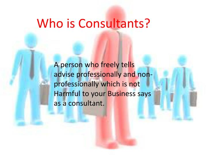 Who is Consultants?