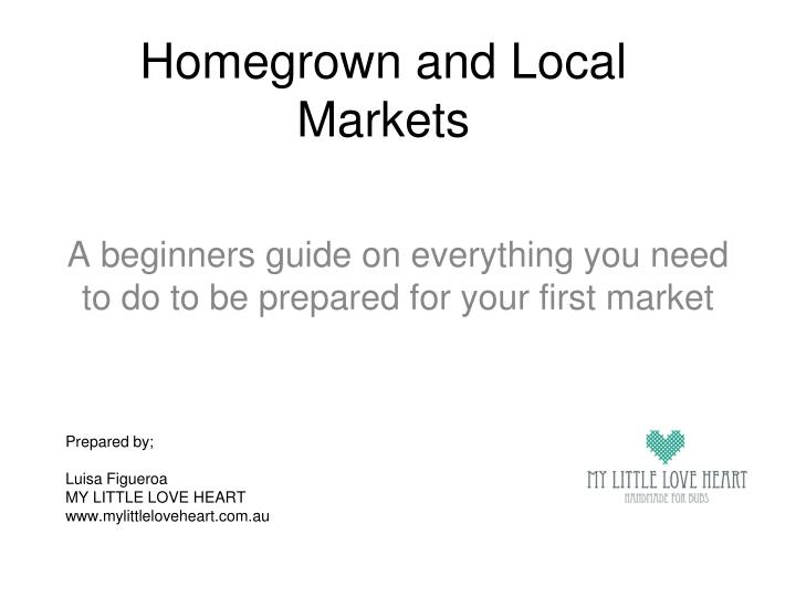 Homegrown and local markets