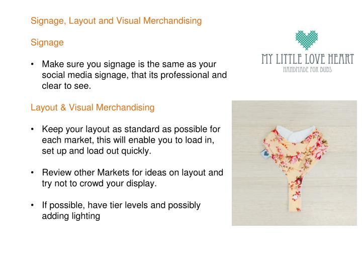 Signage, Layout and Visual Merchandising
