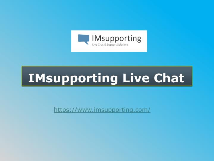 imsupporting live chat n.