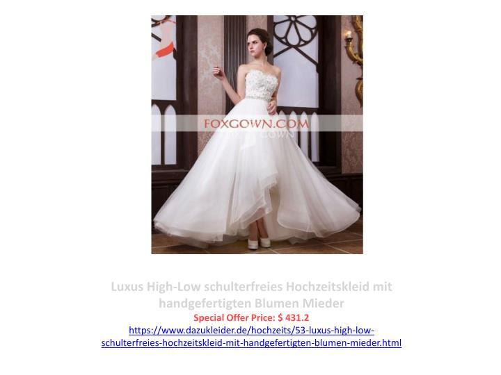 Luxus High-Low schulterfreies Hochzeitskleid mit handgefertigten Blumen Mieder