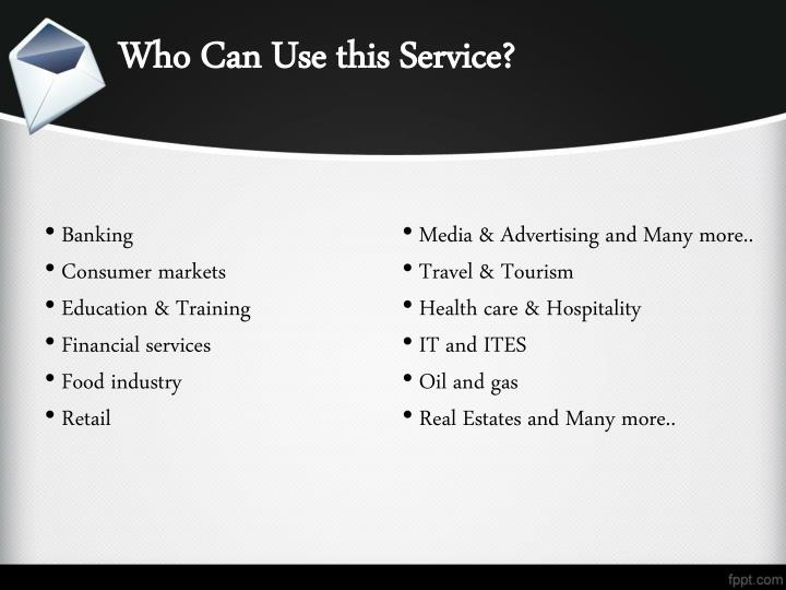 Who Can Use this Service?