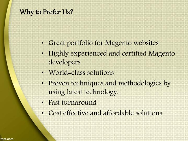 Why to Prefer Us?