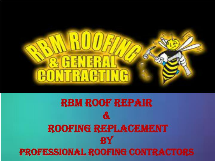 RBM Roof Repair