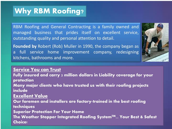 Why RBM Roofing?