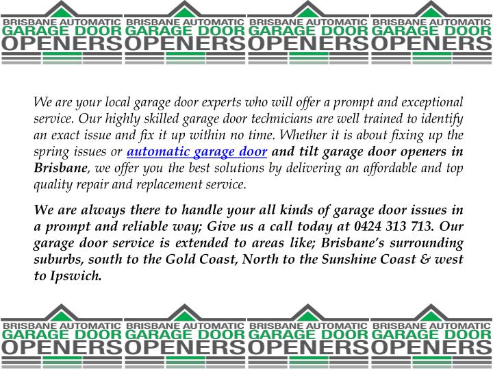 We are your local garage door experts who will offer a prompt and exceptional service. Our highly sk...