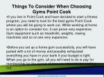 things to consider when choosing gyms point cook1