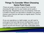 things to consider when choosing gyms point cook2