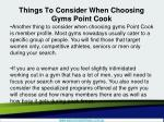 things to consider when choosing gyms point cook3
