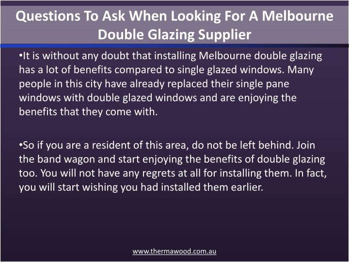 Questions To Ask When Looking For A Melbourne Double Glazing Supplier