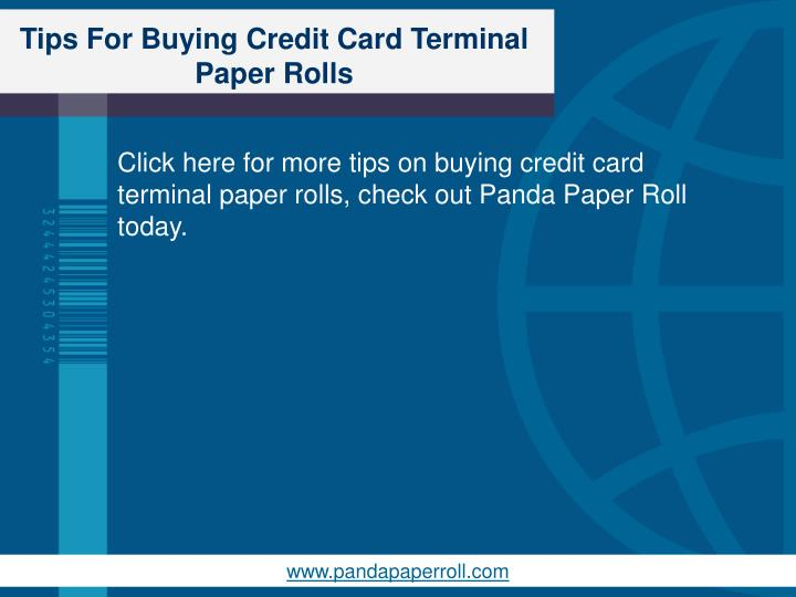 Tips For Buying Credit Card Terminal Paper Rolls