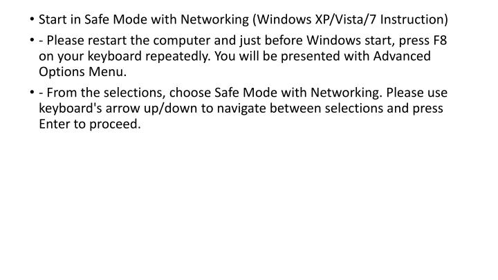 Start in Safe Mode with Networking (Windows XP/Vista/7 Instruction)