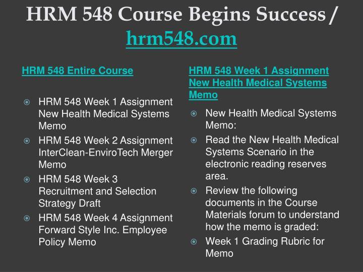 Hrm 548 course begins success hrm548 com1