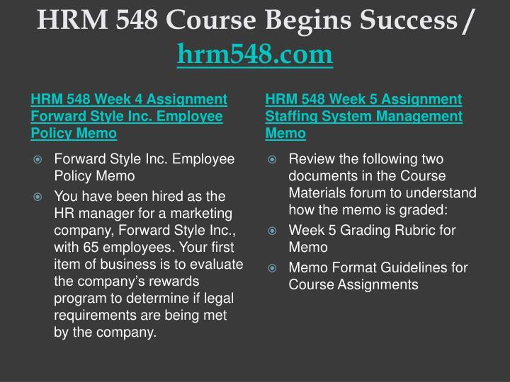 HRM 548 Course Begins Success /