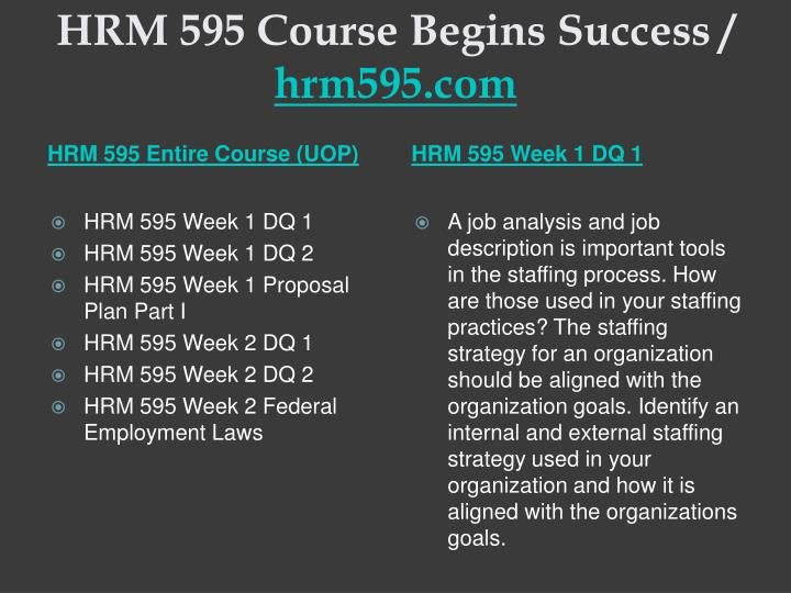 Hrm 595 course begins success hrm595 com1