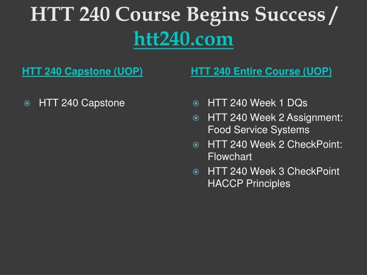 Htt 240 course begins success htt240 com1