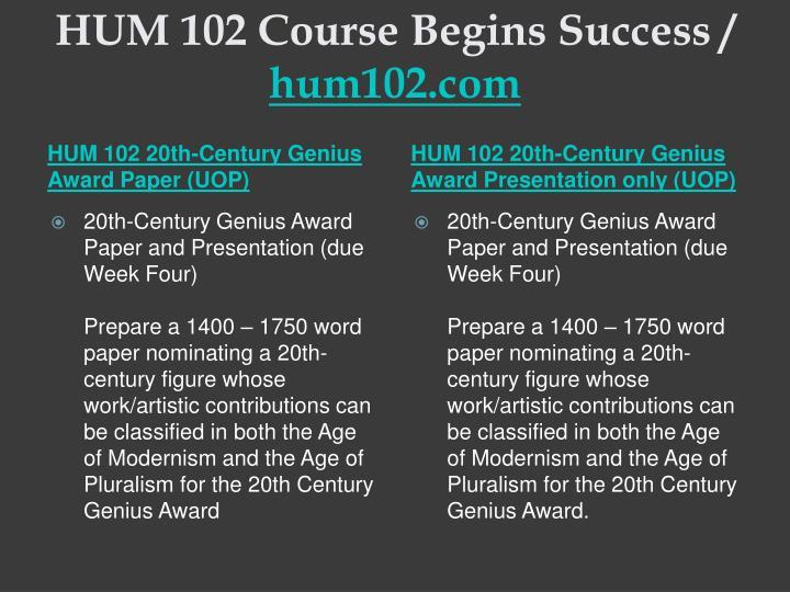 Hum 102 course begins success hum102 com1