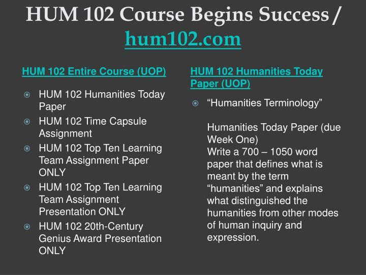 Hum 102 course begins success hum102 com2