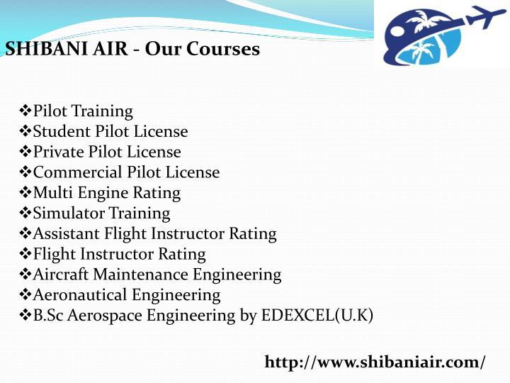 SHIBANI AIR - Our Courses