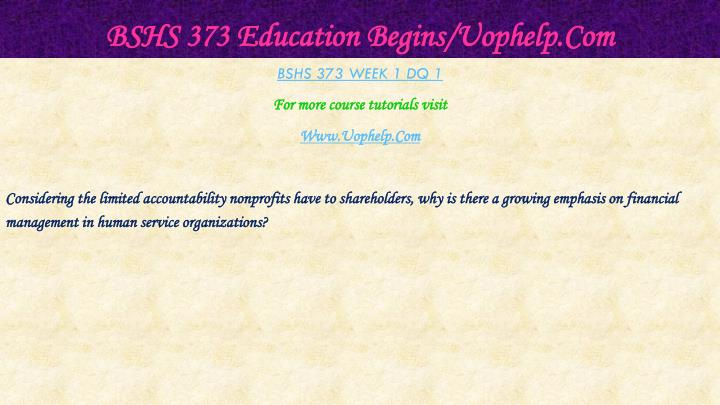 Bshs 373 education begins uophelp com2