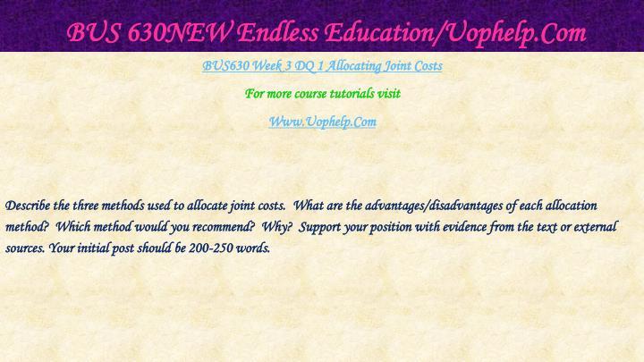 BUS 630NEW Endless Education/Uophelp.Com