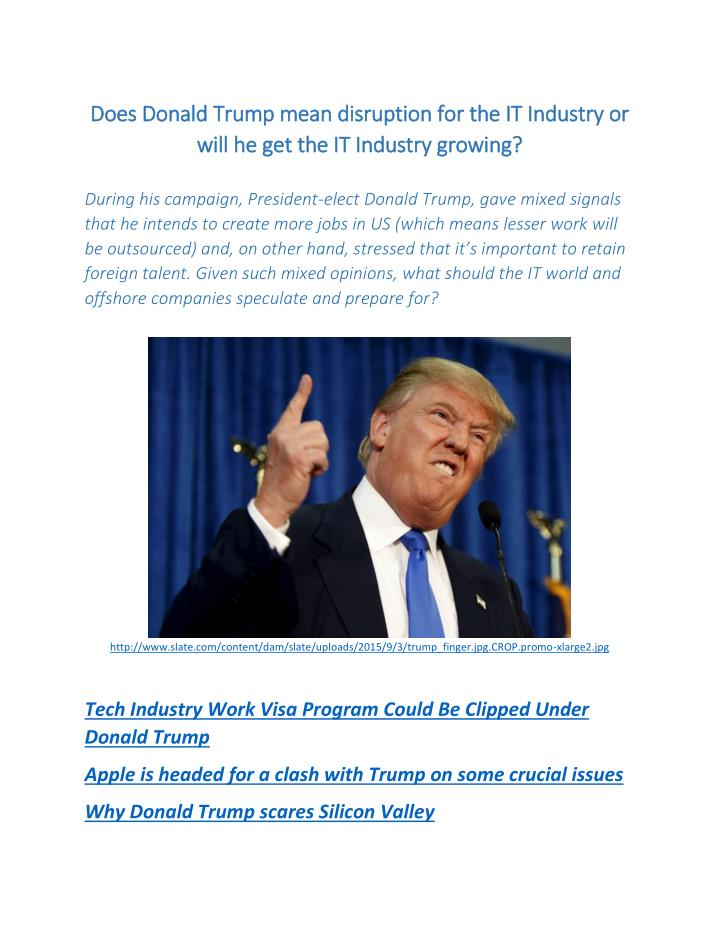 Does Donald Trump mean disruption for the IT Industry