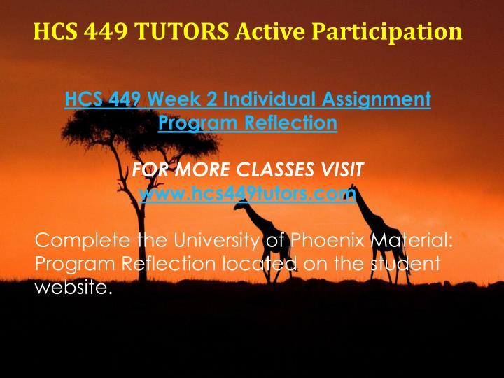 HCS 449 TUTORS Active Participation