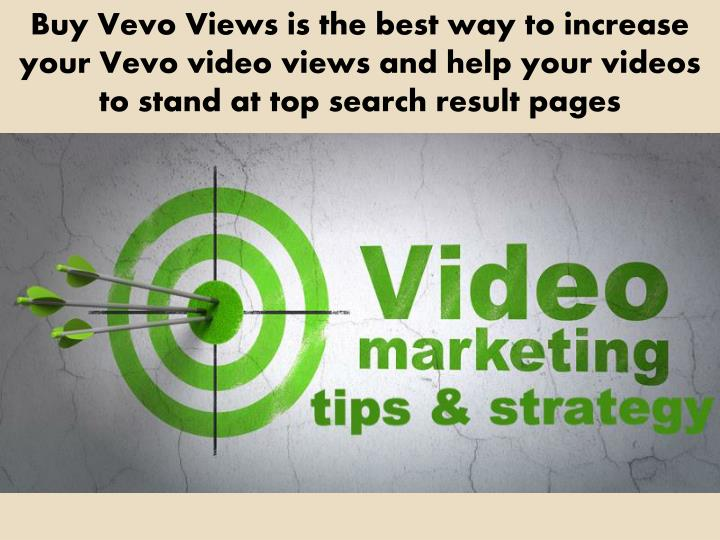 Buy Vevo Views is the best way to increase your