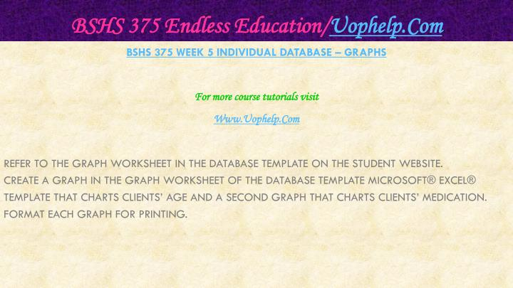 BSHS 375 Endless Education/