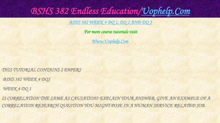 BSHS 382 Endless Education/