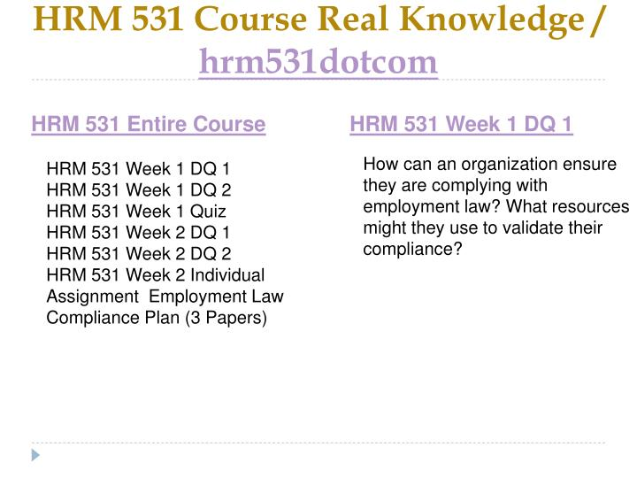 Hrm 531 course real knowledge hrm531dotcom1