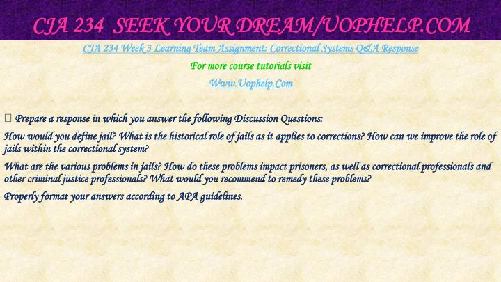 CJA 234  Seek Your Dream/