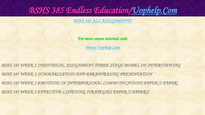 Bshs 385 endless education uophelp com1
