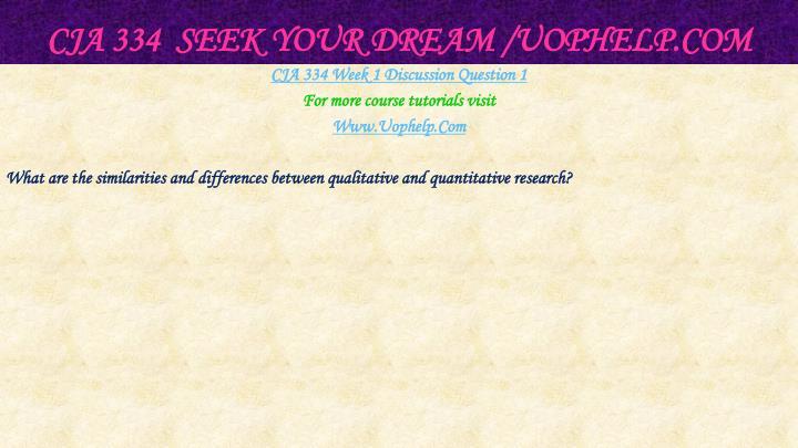 Cja 334 seek your dream uophelp com2