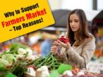 why to support farmers market top reasons